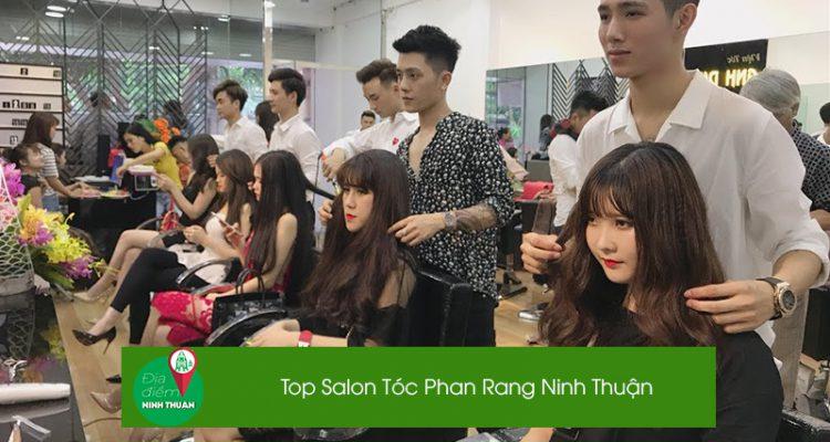 Top 10 Salon làm tóc đẹp và chất lượng nhất Phan Rang Ninh Thuận