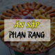 Tổng hợp 16 địa điểm ăn vặt tại Phan Rang