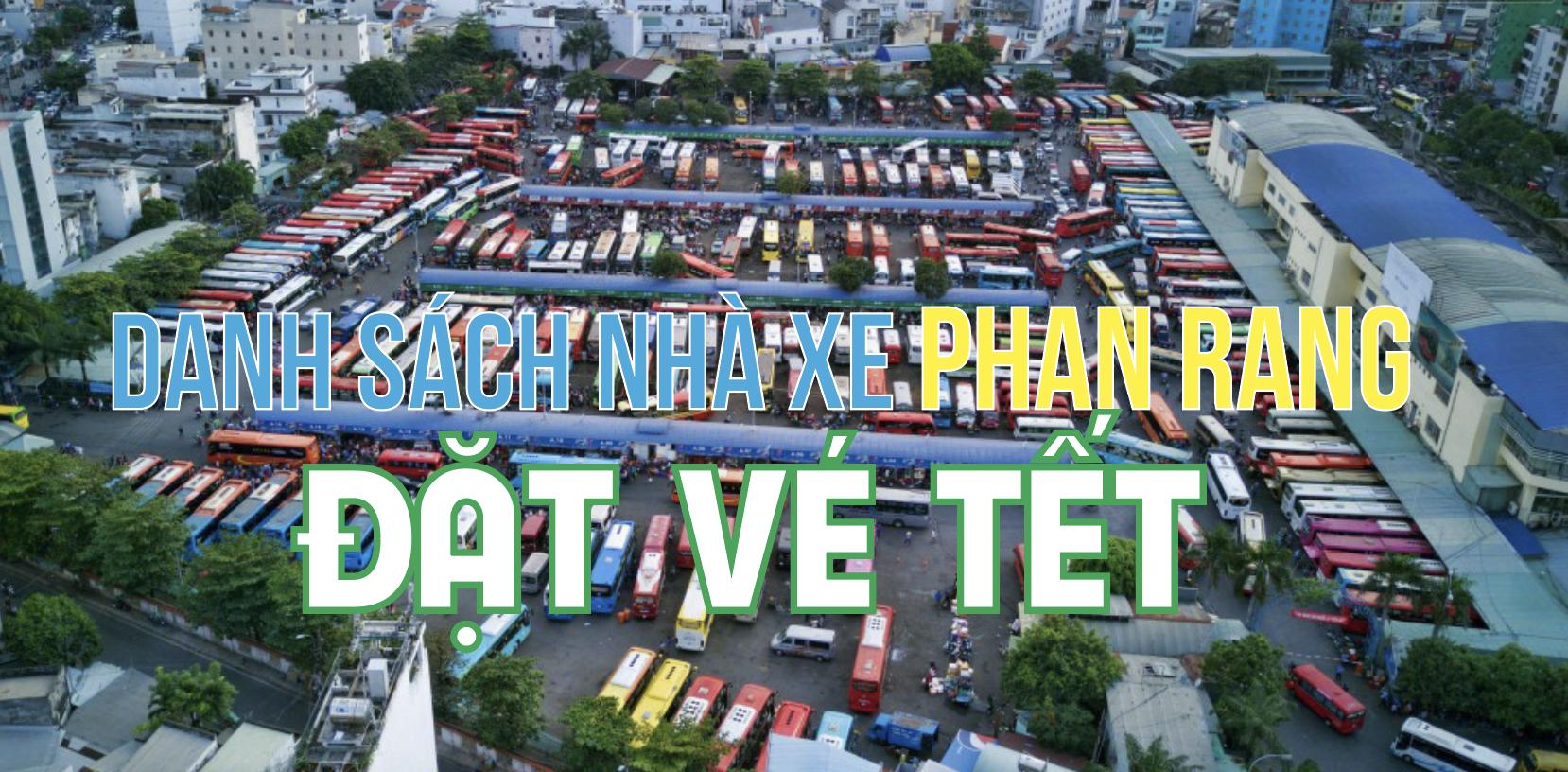 Nhà xe Phan Rang Ninh Thuận tổng hợp đầy thông tin mới nhất 2020